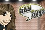 Suzi Says