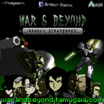 War and Beyond Deadly Strategies is Launched!
